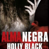 """Alma negra"", de Holly Black"