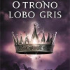 "Resenha: ""O trono do lobo gris"", de Cinda Williams Chima"