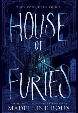 """House of Furies"", nova série de Madeleine Roux"