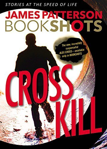 James Patterson: Cross Kill
