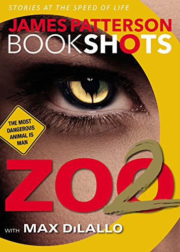 James Patterson: Zoo 2