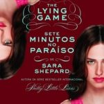 The Lying Game: Sete minutos no paraíso