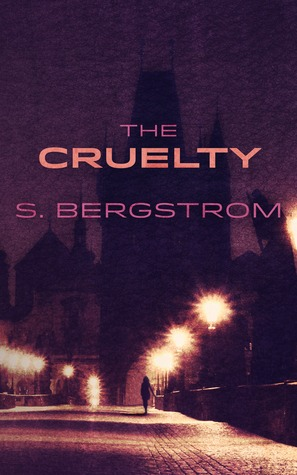 The Cruelty, de Scott Bergstrom (Thriller)