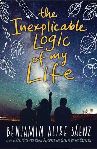The Inexplicable Logic of My Life, de B. Alire Sáenz