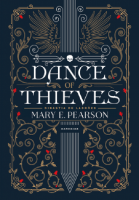 Dance of Thieves, de Mary E. Pearson, está chegando!